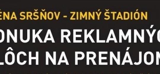 Reklamné plochy v Aréne Sršňov na prenájom